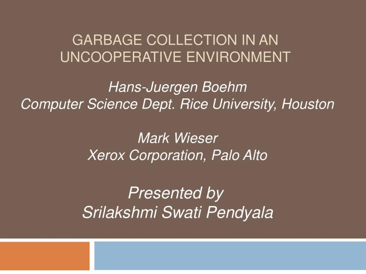 garbage collection in an uncooperative environment n.