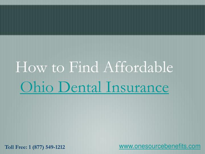 How to find affordable ohio dental insurance