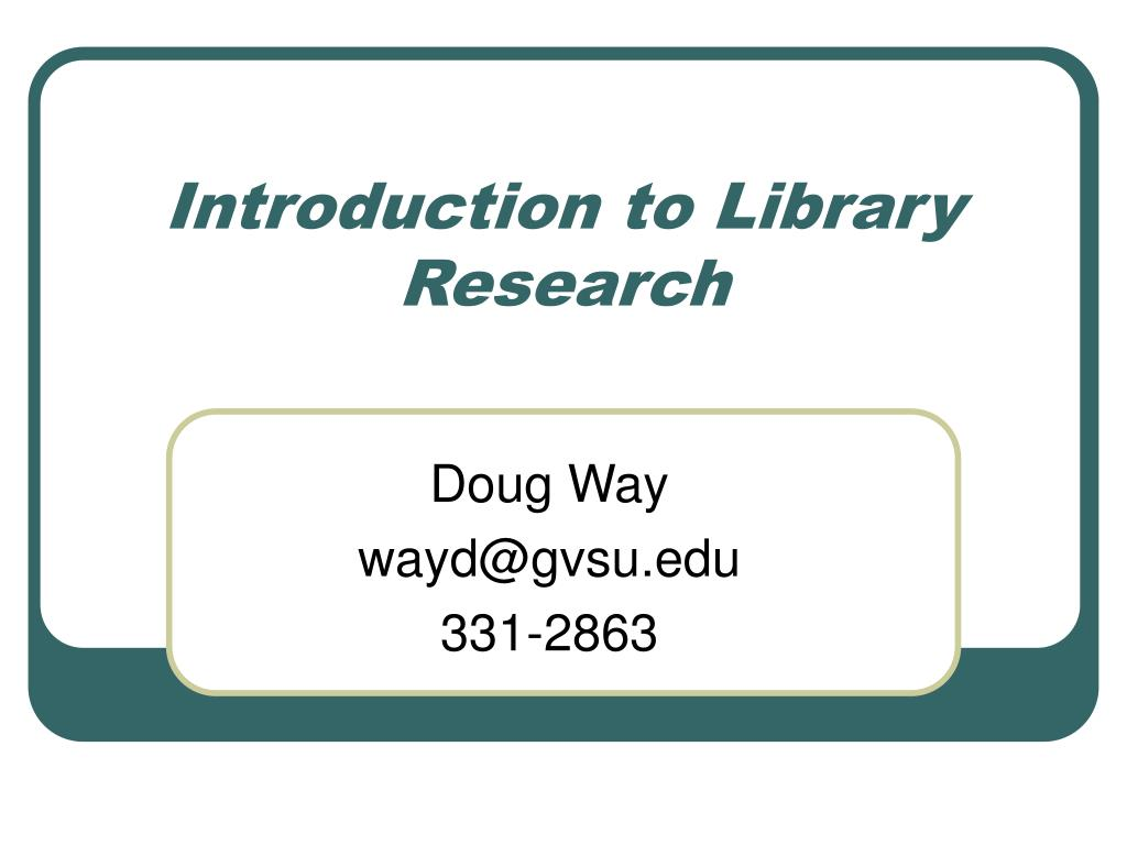 introduction to library research l.