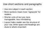 use short sections and paragraphs