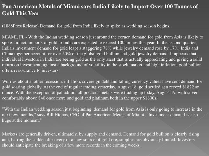 Pan American Metals of Miami says India Likely to Import Over 100 Tonnes of Gold This Year