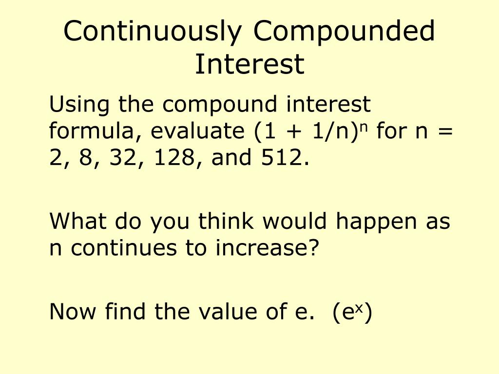 Continuously Compounded Interest