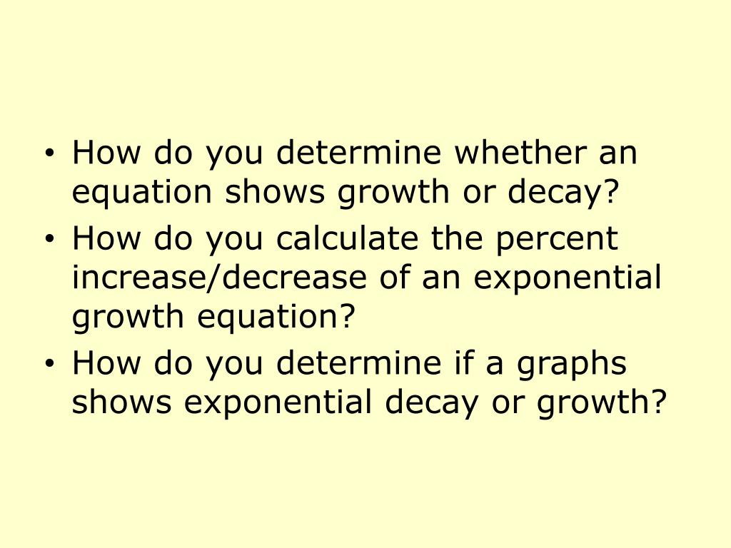 How do you determine whether an equation shows growth or decay?