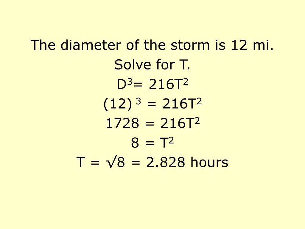 The diameter of the storm is 12 mi.