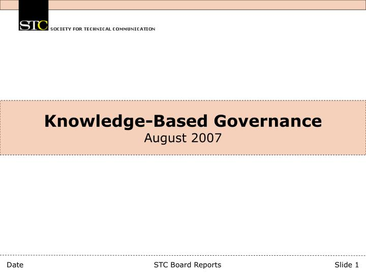 Knowledge based governance august 2007