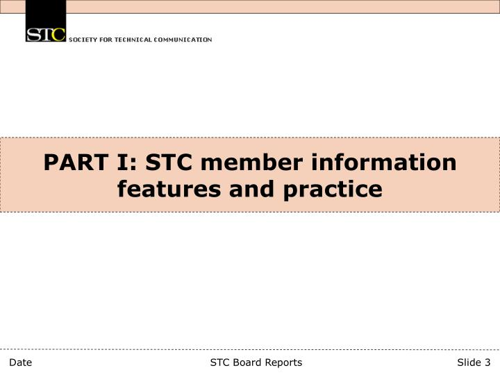 Part i stc member information features and practice