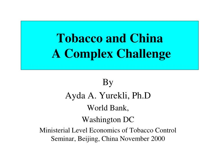 tobacco and china a complex challenge n.