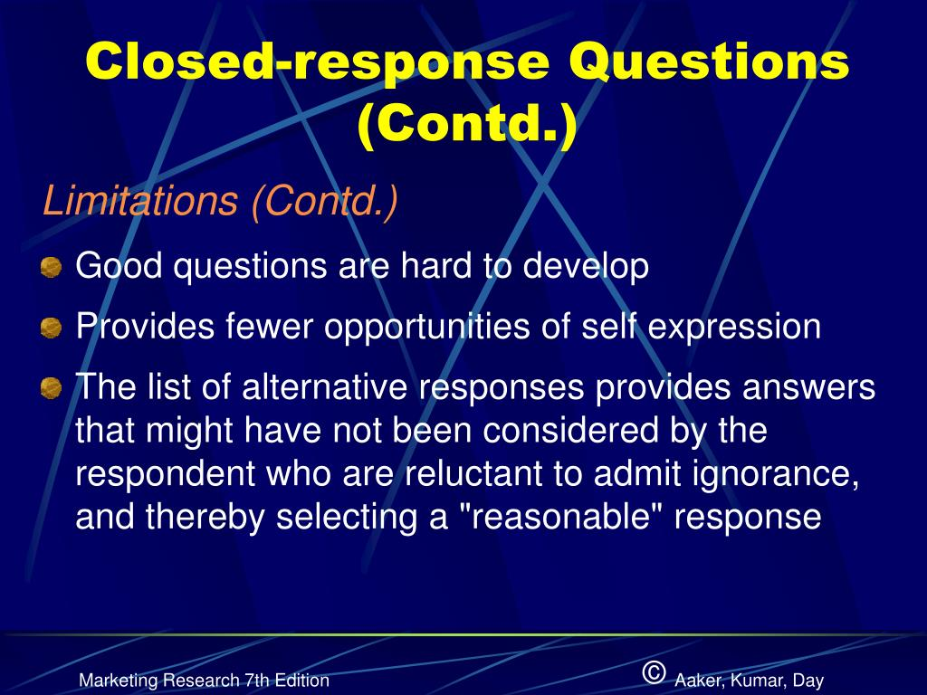 Closed-response Questions (Contd.)