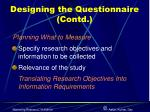 designing the questionnaire contd