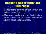 handling uncertainty and ignorance