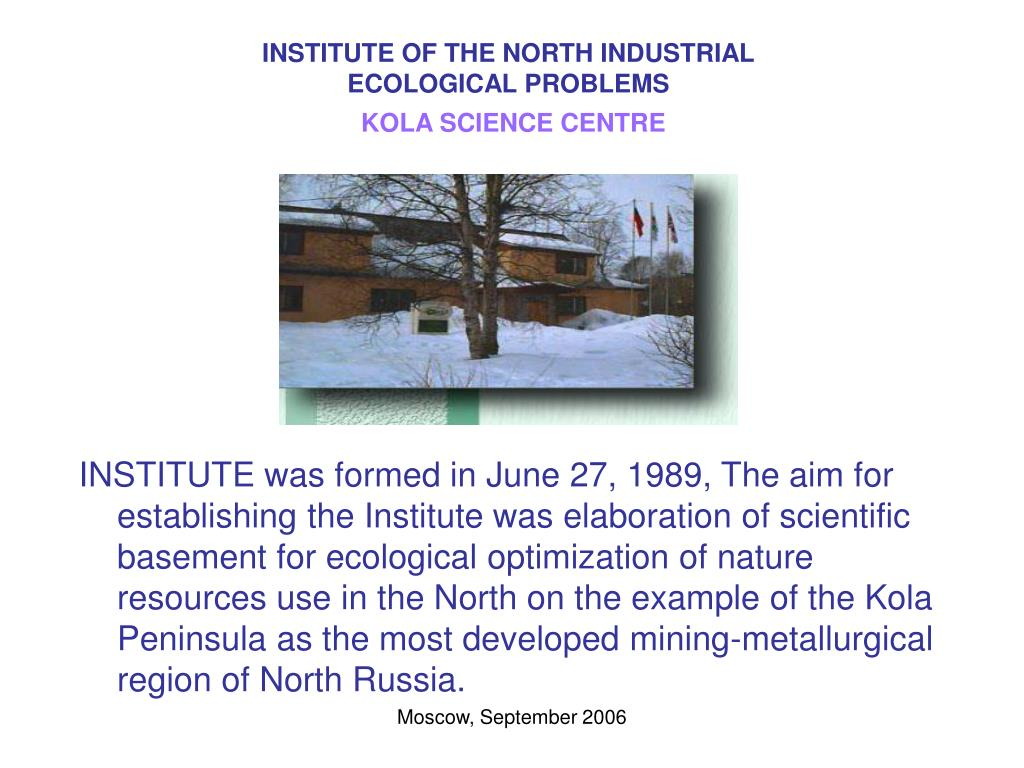 INSTITUTE OF THE NORTH INDUSTRIAL