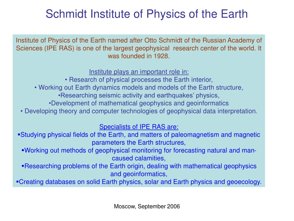 Schmidt Institute of Physics of the Earth