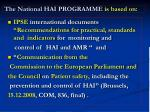the national hai programme is based on