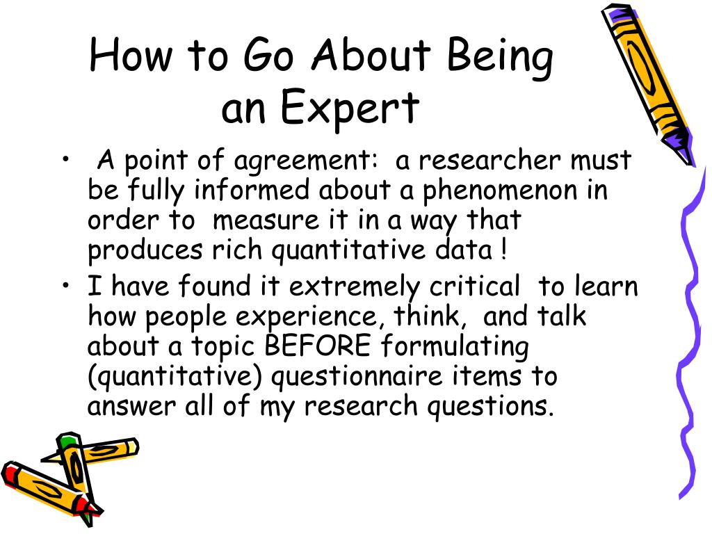 How to Go About Being an Expert