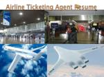 airline ticketing agent resume