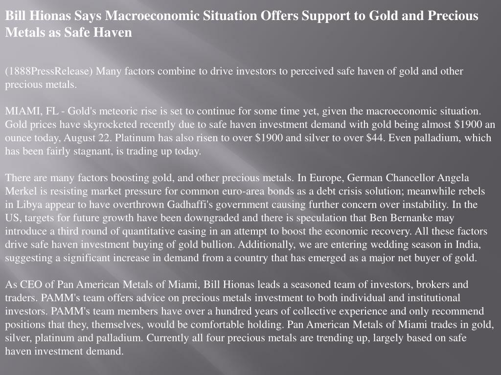 Bill Hionas Says Macroeconomic Situation Offers Support to Gold and Precious Metals as Safe Haven