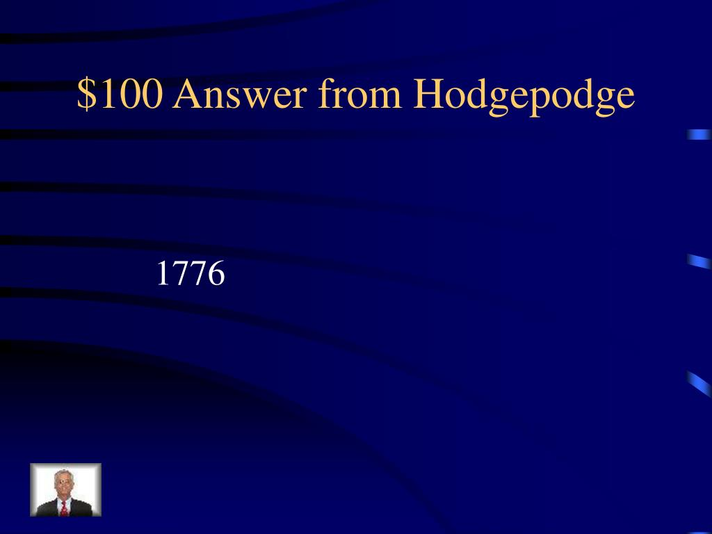 $100 Answer from Hodgepodge