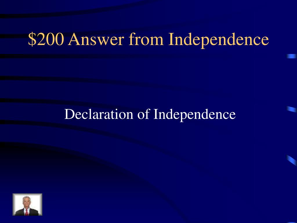$200 Answer from Independence