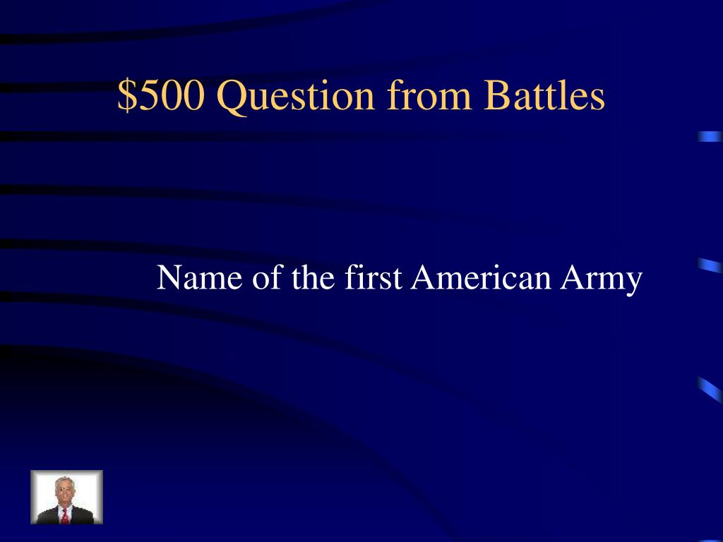 $500 Question from Battles