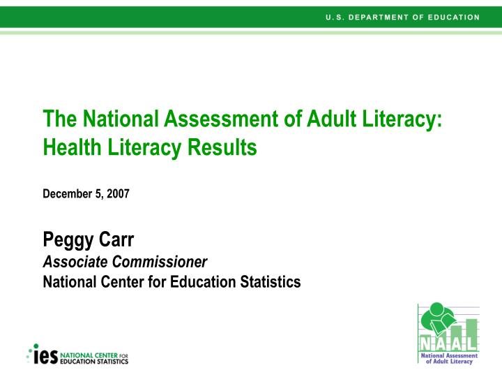 The National Assessment of Adult Literacy: