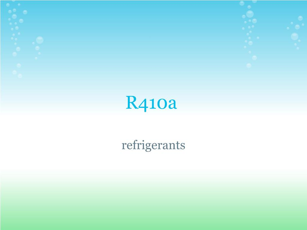 PPT - r410a refrigerant PowerPoint Presentation - ID:137530