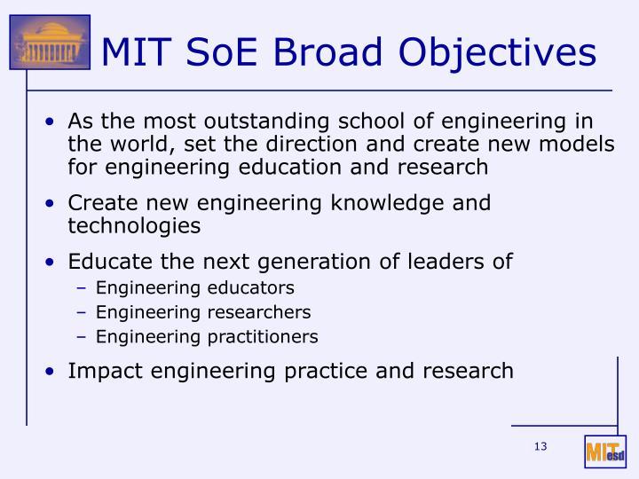 MIT SoE Broad Objectives