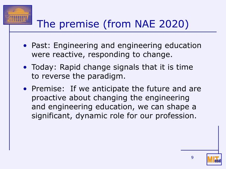 The premise (from NAE 2020)