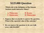 125 000 question21
