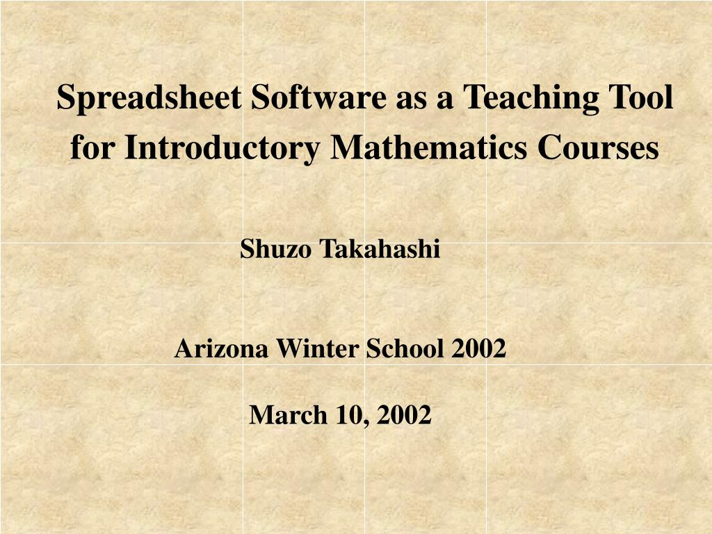spreadsheet software as a teaching tool for introductory mathematics courses l.