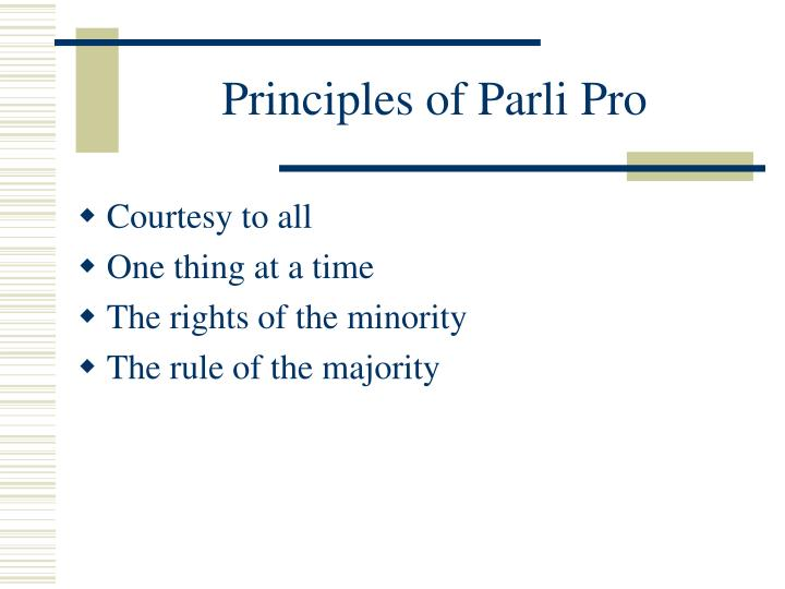 Principles of parli pro