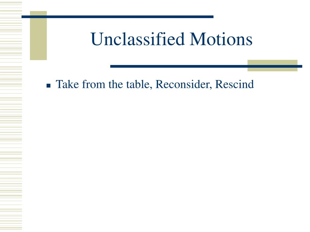 Unclassified Motions