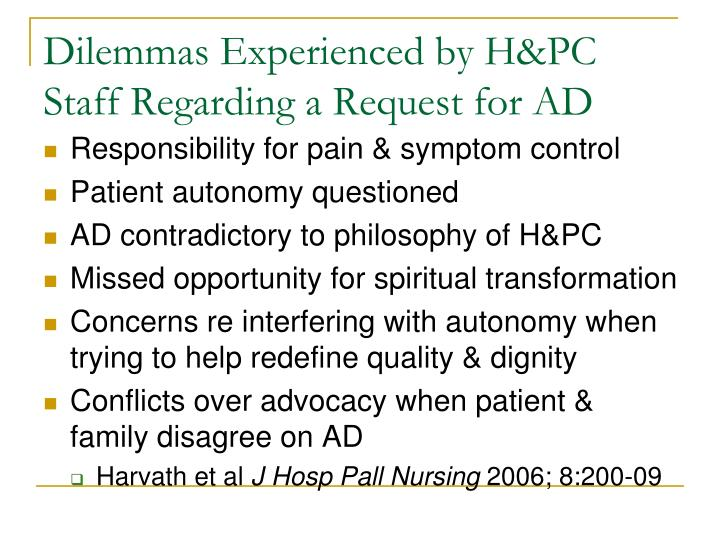 Dilemmas Experienced by H&PC Staff Regarding a Request for AD