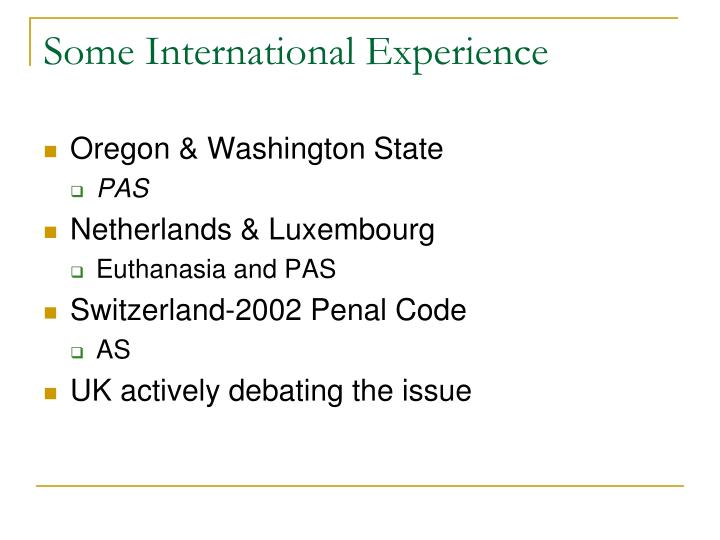 Some international experience