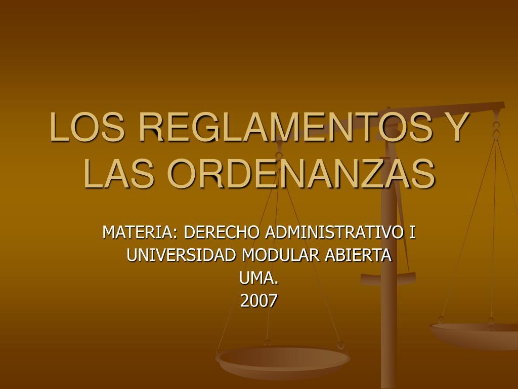 los reglamentos y las ordenanzas l.