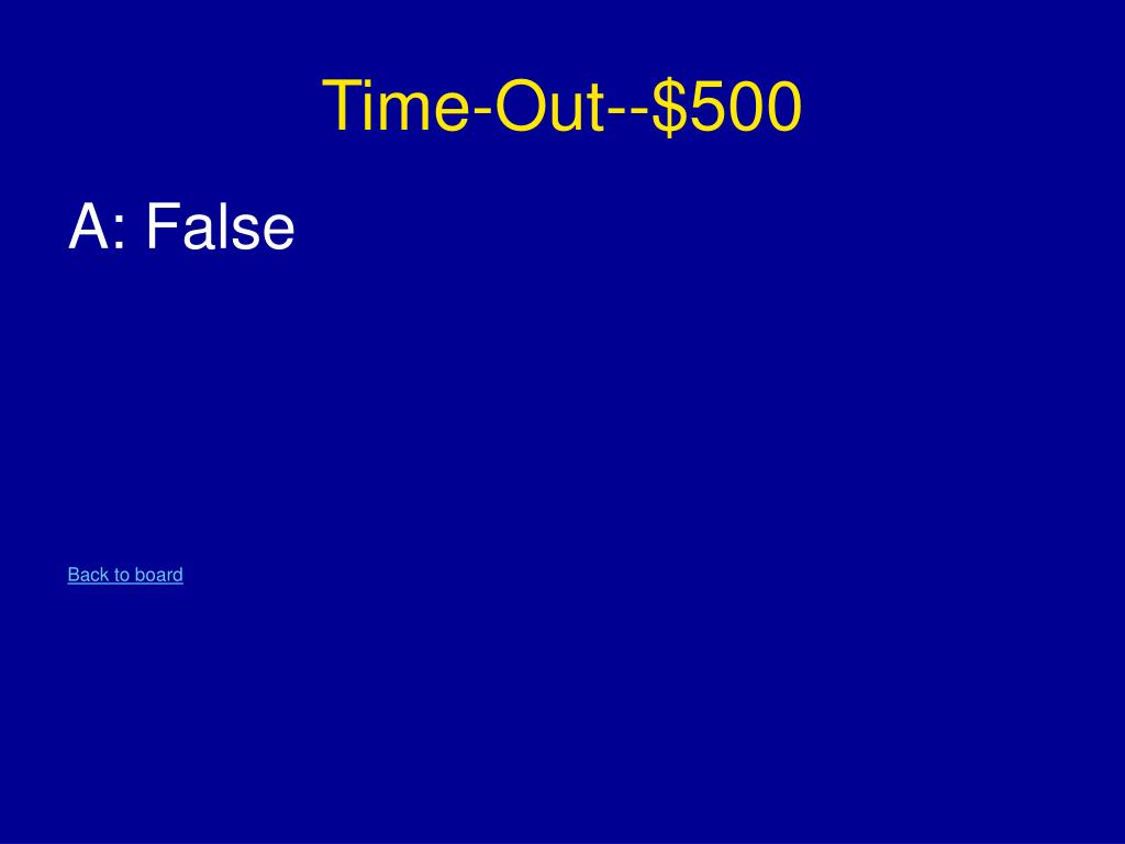Time-Out--$500