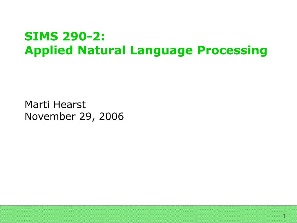 sims 290 2 applied natural language processing l.