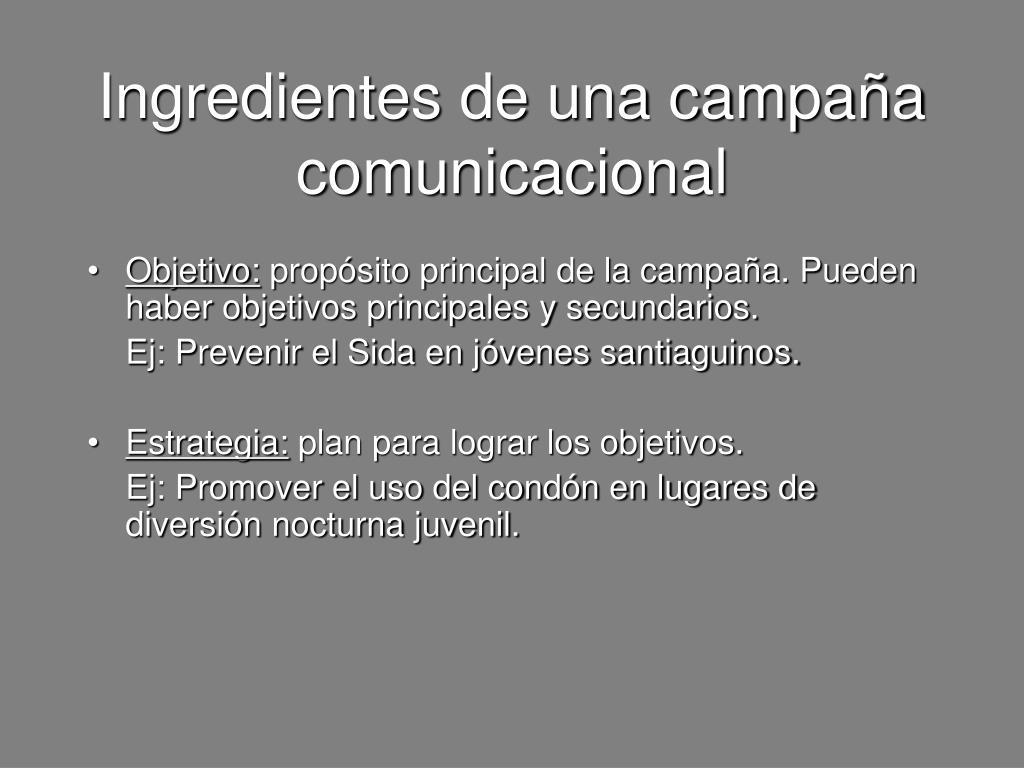 Ingredientes de una campaña comunicacional