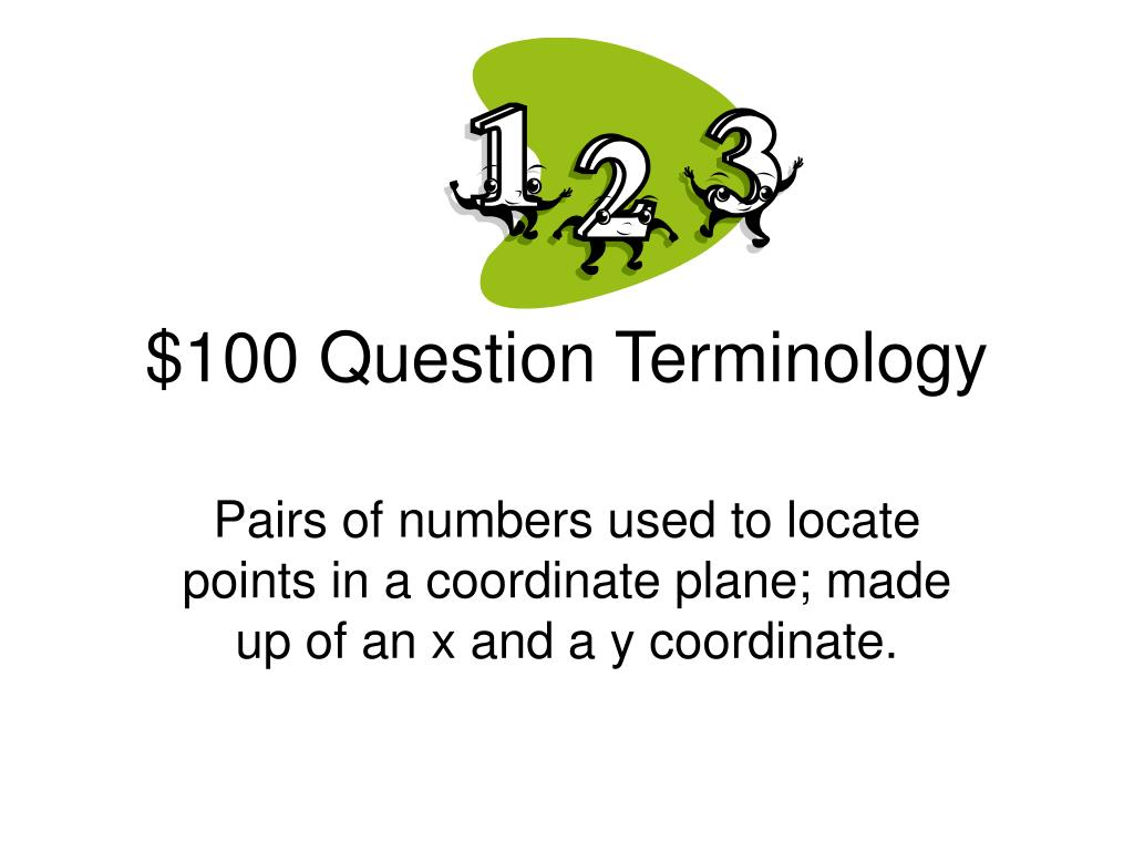 $100 Question Terminology