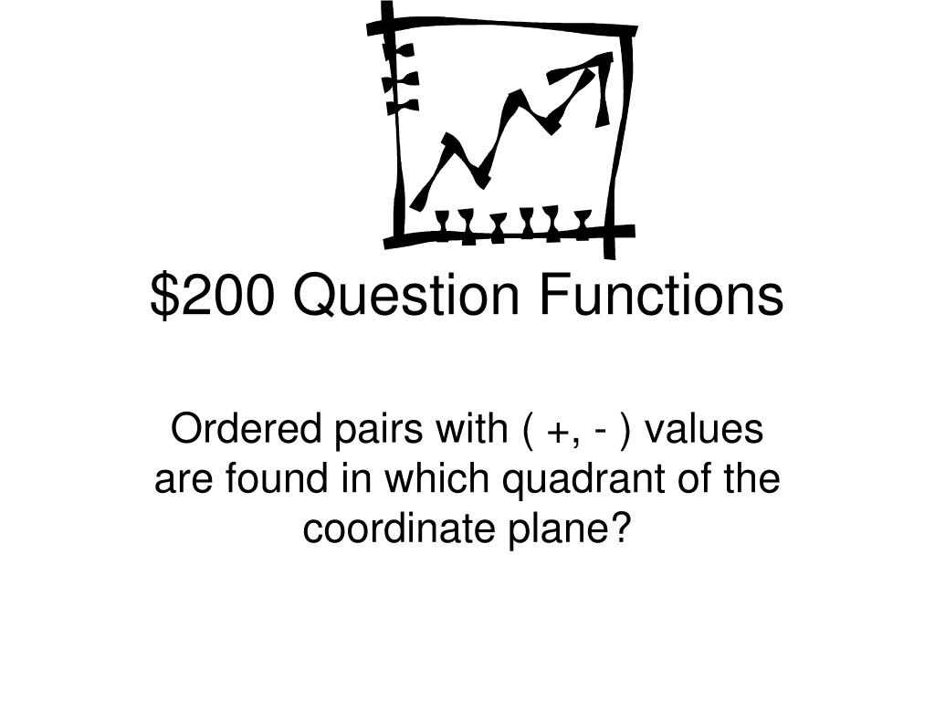 $200 Question Functions