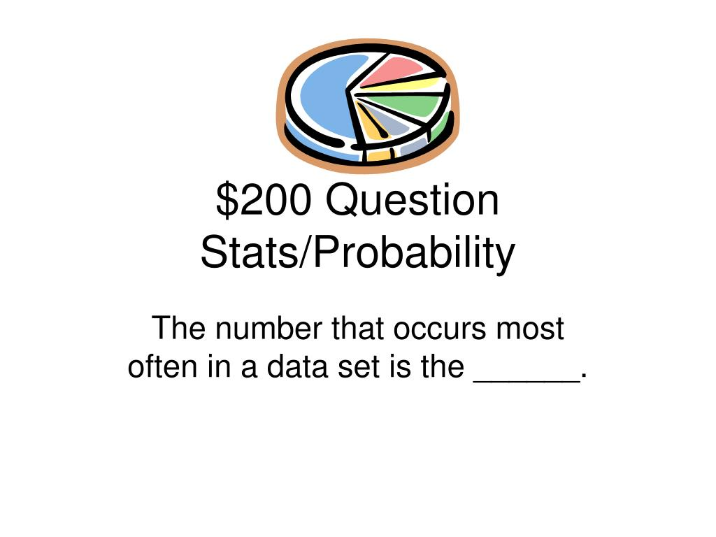 $200 Question Stats/Probability