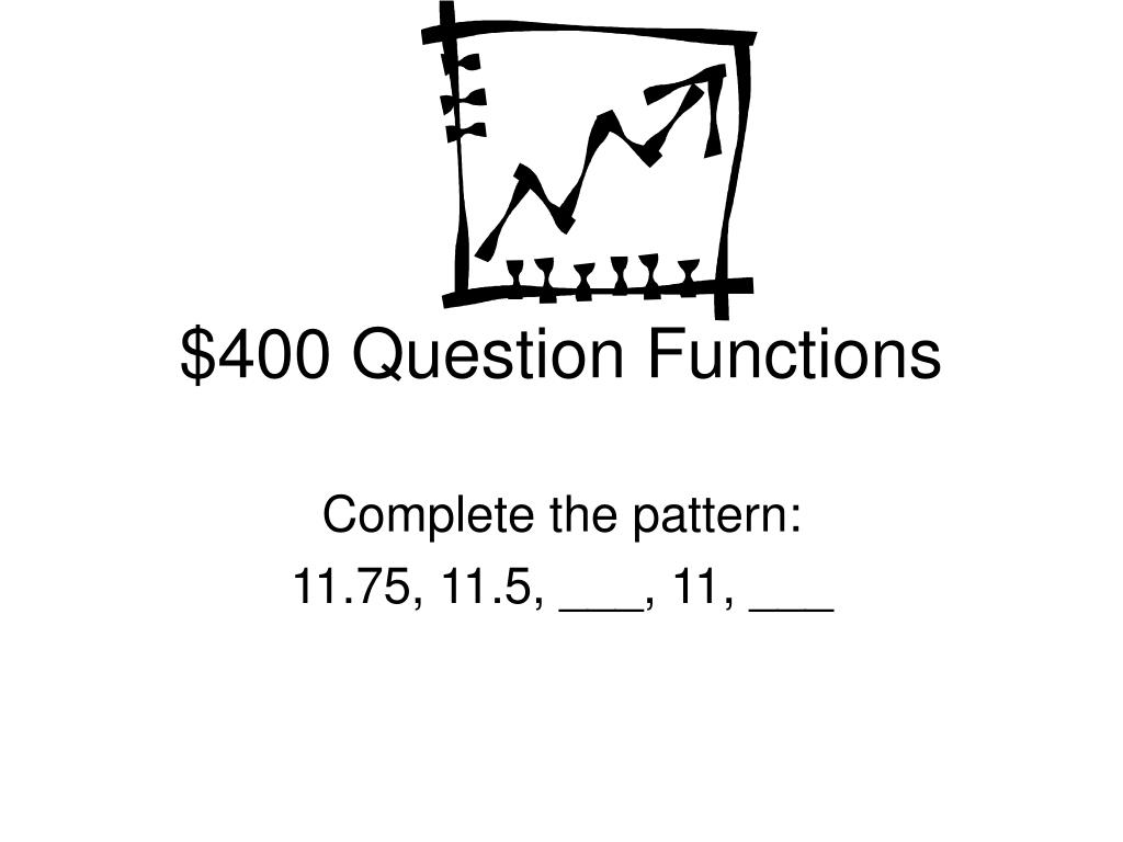 $400 Question Functions