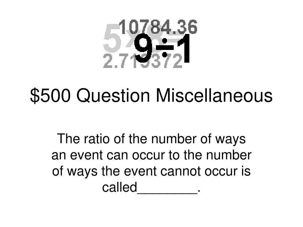 $500 Question Miscellaneous