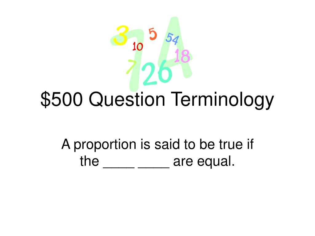 $500 Question Terminology