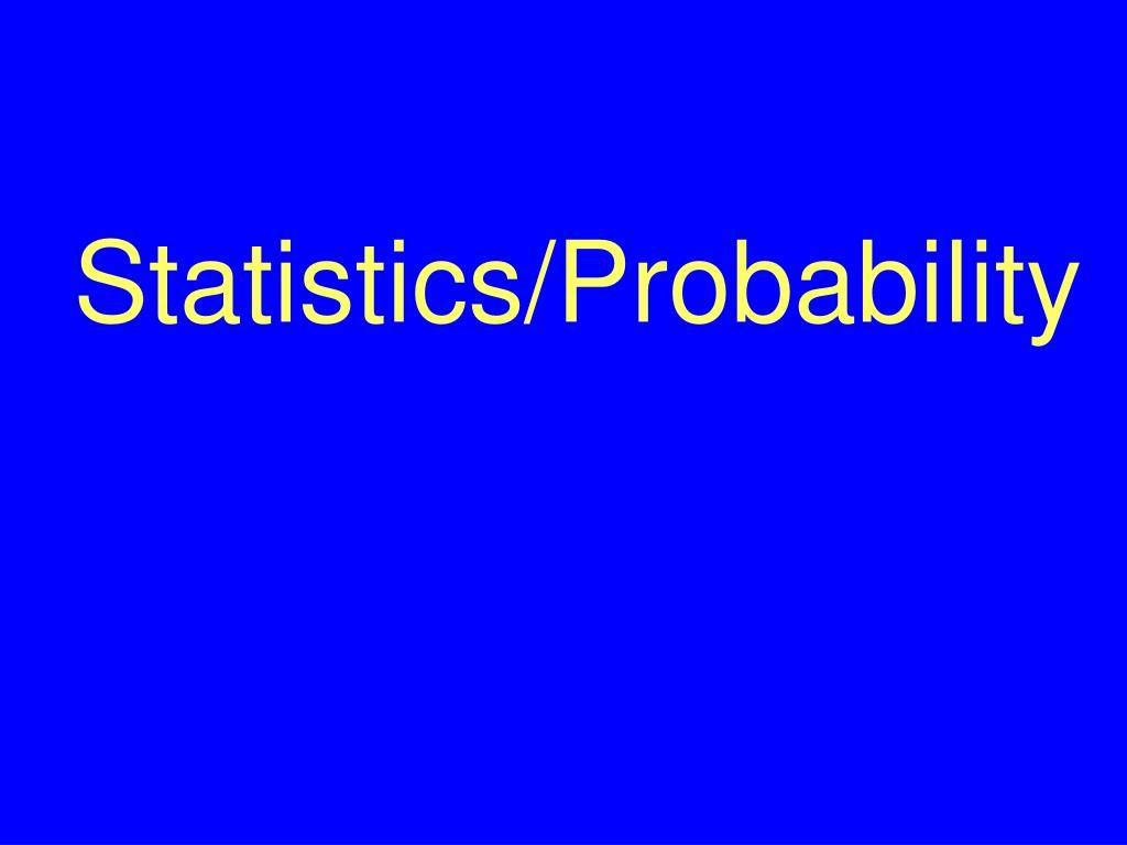 Statistics/Probability