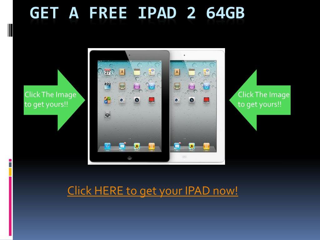 get a free ipad 2 64gb l.
