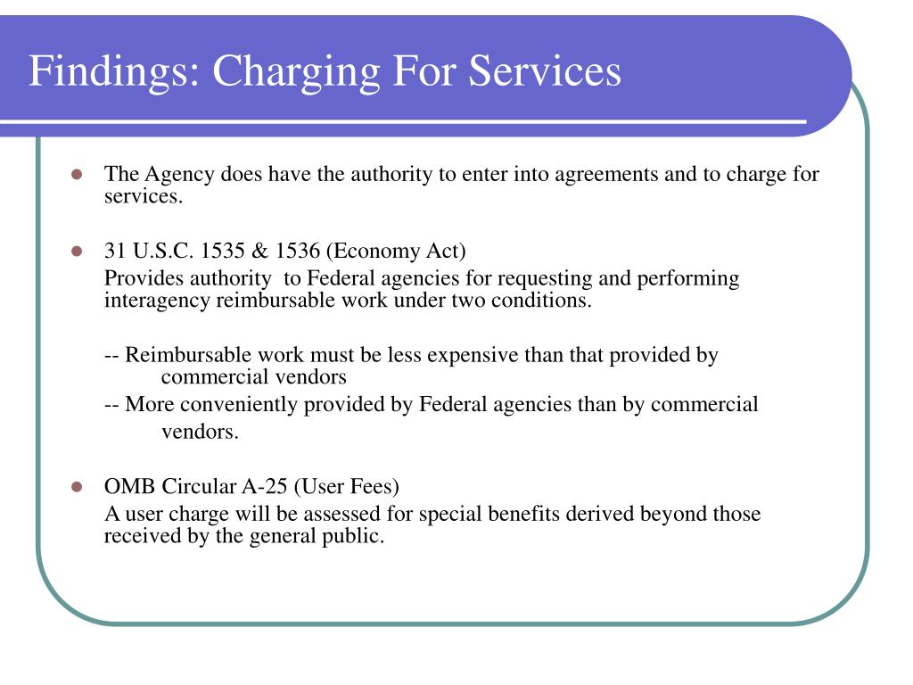 Findings: Charging For Services