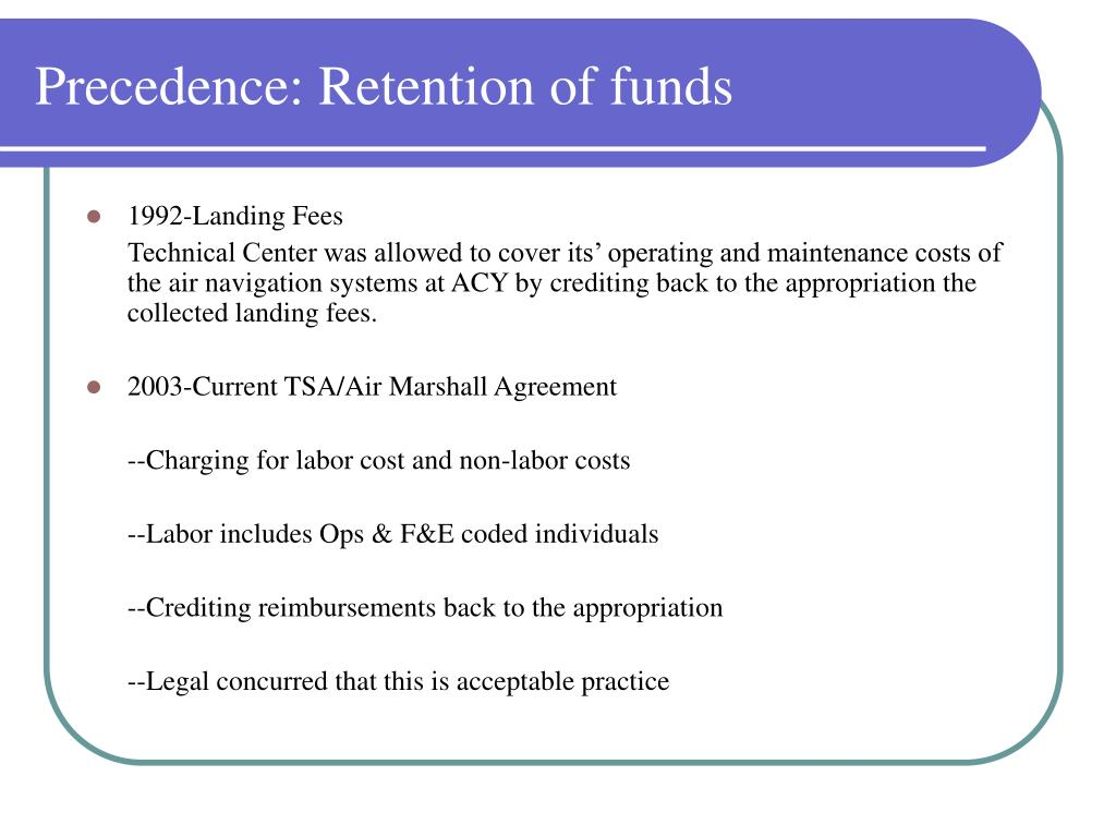 Precedence: Retention of funds