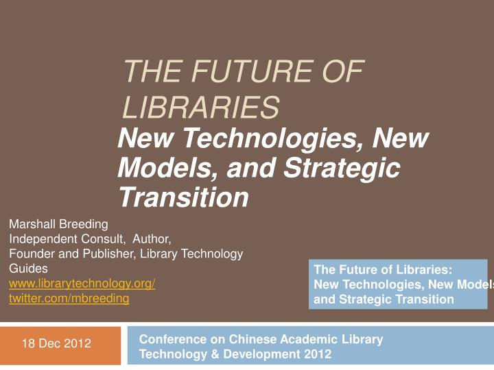 the future of libraries n.