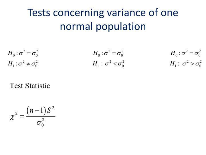 Tests concerning variance of one normal population