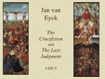 jan van eyck the crucifixion and the last judgment 1420 5